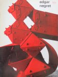 Negret, Edgar ; W. Crouwel (design) - Edgar Negret