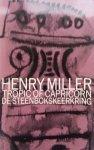 Miller, Henry - De  Steenbokskeerkring  - Tropic of Capricorn
