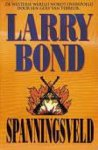 Bond, Larry - Spanningsveld