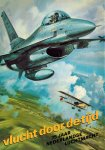 Jong, A.P. de (redactie) - Vlucht door de tijd. 75 jaar Nederlandse Luchtmacht.