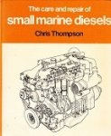 Thompson, C - The Care and Repair of Small Marine Diesels