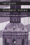 Linda Woodhead & Paul Heelas - Religion in Modern Times / An Interpretive Anthology