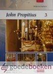 Propitius, John - Improvisaties, deel 3, Klavarskribo *nieuw* --- Psalm 141: 2 & psalm 124: 1 en 4