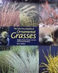 Darke, Rick.. - The Color Encyclopedia of Ornamental Grasses / Sedges, Rushes, Restios, Cat-Tails, and Selected Bamboos
