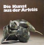 Orpel, H. / Antonitsch, J - Die Kunst aus der Arktis