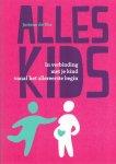 Vos, Joriene de (ds1216) - Alles kids. In verbinding met je kind vanaf het allereerste begin