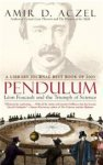 Aczel, Amir D. - Pendulum Leon Foucault and the Triumph of Science