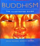 TRAINOR, KEVIN - BUDDISM/ The Illustrated Guide
