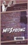 Mills, Sara - Missprong