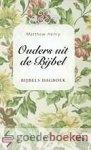 Henry, Matthew - Ouders uit de Bijbel  --- Bijbels dagboek, samengesteld door J. Kranendonk-Gijssen