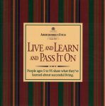 Jackson Brown Jr., H. - Live and Learn and Pass it On