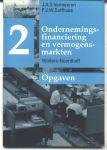 Vermeeren, J. A. S. & P. J. W. Duffhues - ONDERNEMINGSFINANCIERING EN VERMOGENSMARKTEN. Opgaven. Deel 2