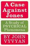 Vyvyan, John - A Case Against Jones