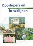 Hoebink , P ea (redactie ( ds 1308) - Doorlopers en breuklijnen , van globalisering, emancipatie en verzet