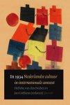 Helleke Van Den Braber, Jan Gielkens - In 1934 Nederlandse cultuur in internationale context