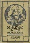 Hulst, W.G. van de e.a. - De Kruisvlag in top, nieuwe bundel