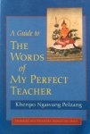 Pelzang, Khenpo Ngawang - A guide to the words of my perfect teachter