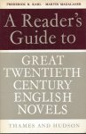 Karl, Frederick R. & Marvin Magalaner - A READER'S GUIDE TO GREAT TWENTIETH CENTURY ENGLISH NOVELS