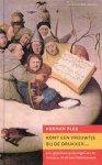 Pleij, Herman - Komt een vrouwtje bij de drukker / literatuur en drukpers in de overgang van middeleeuwen naar moderne tijd