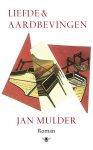 Mulder, Jan - Liefde en aardbevingen