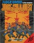 Wagner,  Grant,  Bolland,  McMahon,  Smith - Judge Dredd: in the complete Judge Child Quest