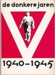 Dominicus, J. - Donkere jaren 1940-1945, De (40 verhalen over de geschiedenis van Nederland in de Tweede Wereldoorlog)