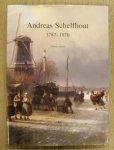 SCHELFHOUT, ANDREAS - LAANSTRA, WILLEM. - Andreas Schelfhout 1787-1870.