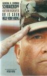 Schwarzkopf, Generaal H. Norman (in samenwerking met  Peter Petre) - ER IS GEEN HELD VOOR NODIG - AUTOBIOGRAFIE