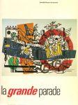 Wilde, Edy de (voorwoord) - La Grande Parade, Hoogtepunten van de schilderkunst na 1940