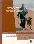 Carr, Janet/ Shepherd, Roberta (ds1242) - Stroke Rehabilitation / Guidelines for Exercise and Training to Optimize Motor Skill