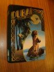 MOORE, ROBIN, - Dubai. (Dutch text)