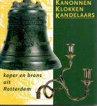Nora Schadee (ds1262) - Kanonnen, Klokken, Kandelaars. Koper en Brons uit Rotterdam
