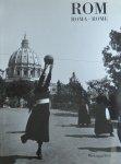 Mielke, Wolgang; Monika Eingrieber - Rom : Leben in den 50er und 60er Jahren ; Roma : vita negli anni '50 e '60 ; Rome : life in the nineteen fifties and sixties