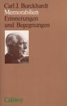 Burckhardt, Carl J. - MEMORABILIEN - Erinnerungen und Begegnungen