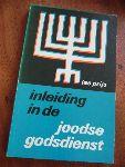 Prijs, Leo - Inleiding in de Joodse Godsdienst - tekst en een aantal fotos, zwart wit