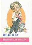 C. Nix - Beatrix  70 jaar in beeld