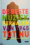 Verdonschot, Leon. - De beste muziekverhalen van 1945 tot nu. Samengesteld en ingeleid door Leon Verdonschot.