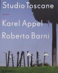 Belt, Werner Van Den. - Studio Toscane - Karel Appel en Roberto Barni