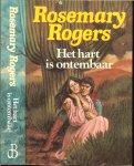Rogers Rosemary ..  Vertaling Dick Kolthoff  .. Omslagillustraties  Jack Staller - Het Hart is Ontembaar