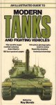 Bonds, Ray (Edited by) - Modern Tanks and Fighting Vehicles (An Illustrated Guide), 159 pag. kleine hardcover, zeer goede staat