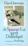 Dorrestijn, Hans - De  Spaanse kat speelt dubbelspel