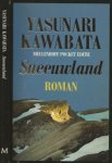 Kawabata Yasunari  Uit het Japans vertaald en van een nawoord voorzien  door C. Ouwehand - Sneeuwland