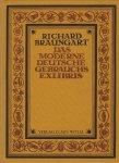 BRAUNGART, Richard - Das moderne Deutsche Gebrauchs Exlibris
