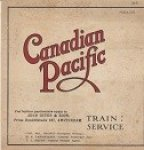 Canadian Pacific - Brochure Canadian Pacific Train Service 1912