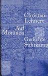 Lehnert, Christian - Auf Moränen. Gedichte