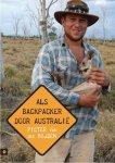 Mijden, Pieter van der - Als backpacker door Australië