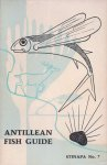 Boer, Bart de, et al [red.] - Antillean Fish Guide