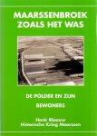 Blaauw, Henk (ds1232) - Maarssenbroek zoals het was. De polder en zijn bewoners
