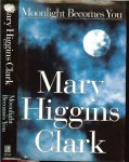 Clark, Mary Higgins - Moonlight Becomes You