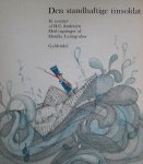 Andersen, H.C. an Leimgruber, Monika (ills.) - Den standhaftige tinsoldat Et eventyr af H.C. Andersen